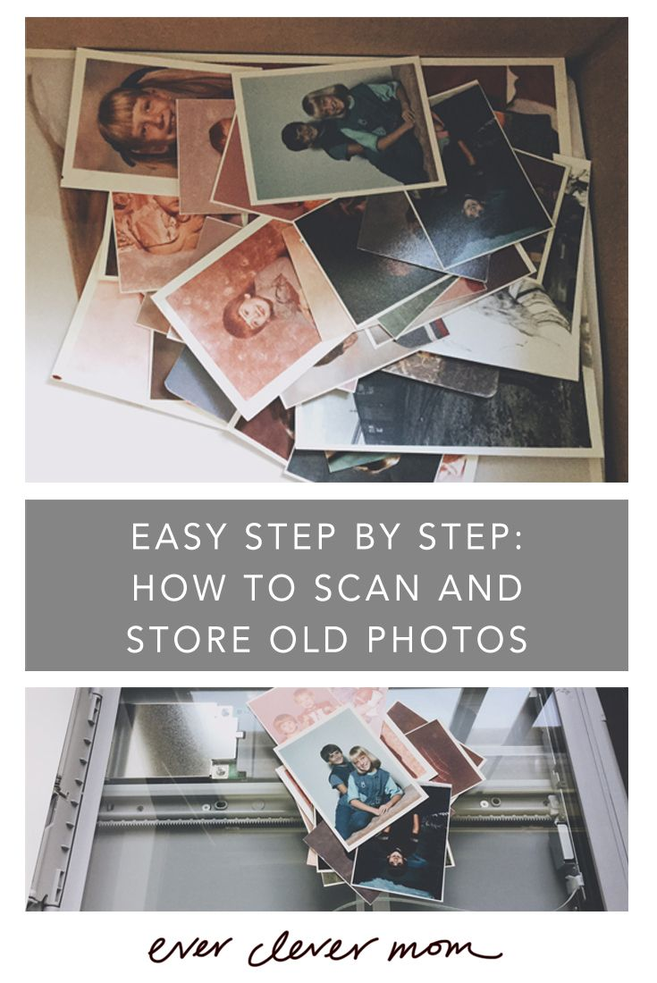Easy Step by Step- How to Scan and Store Old Photos