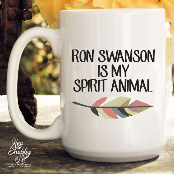 Ron Swanson Is My Spirit Animal Coffee Mug – Hey Shabby Me