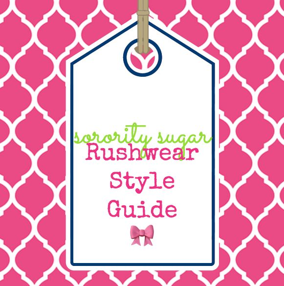 """sorority sugar's Rushwear Style Guide is your headquarters for rushwear  style tips and inspiration,spotlighting PNM fashions for recruitment from  orientation through bid day. Looking absolutely fabulous during recruitment  at affordable prices.Get the greek girl """"look"""" and link to sorority  sugar's favorite reasonably priced shops as well. Shop for recruitment  dresses, shorts, skirts, shoes and jewelry for each round of formal rush  week."""