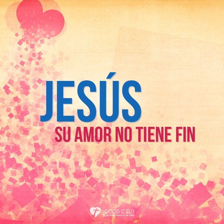 Imagen: Jesús - Su amor no tiene fin - Logos C.D.A - Expresando Palabra de Vida