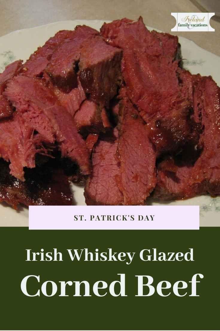 Irish Whiskey Glazed Corned Beef Recipe Recipe In 2020 Corned Beef Beef Recipes Corned Beef Glaze Recipe