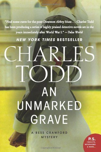 Unmarked Grave, An: A Bess Crawford Mystery (Bess Crawford Mysteries) - Charles Todd
