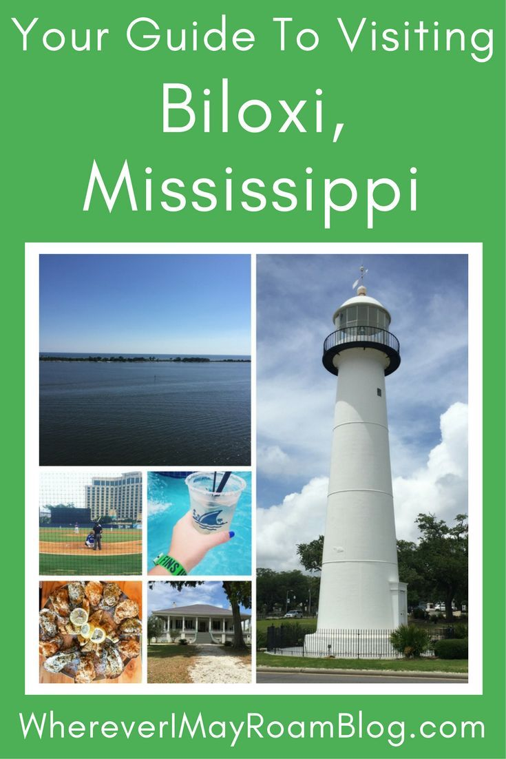 Your Guide To Visiting Biloxi Mississippi In 2020 Mississippi