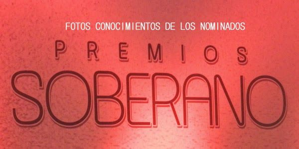 Tirando Pegao: Fotos Rueda de Prensa nominados Premios Soberano 2015
