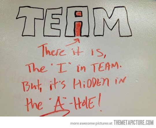 "Found the ""i"" in Team…: Laughing, Funny Things, Quotes, Wedding Photo, Funny Stuff, Funny Photo, Humor, Team, True Stories"
