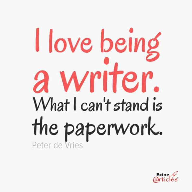 I love being a writer, but I can't stand the paperwork   https://www.facebook.com/photo.php?fbid=10152011676077096