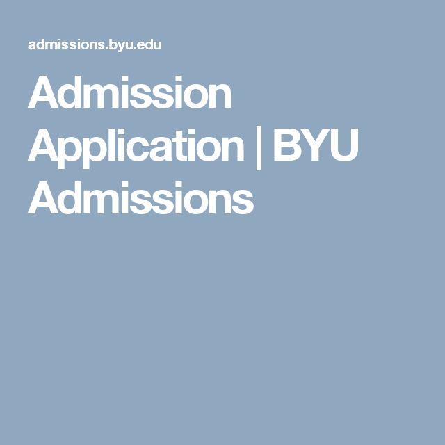 Admission Application   BYU Admissions