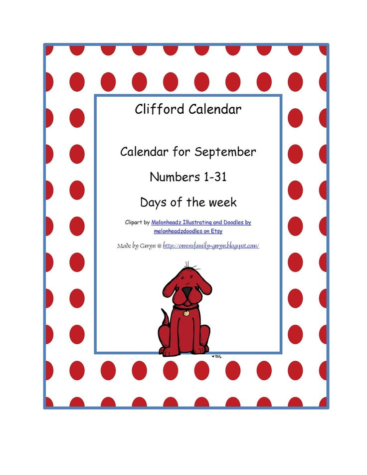 234 best images about clifford the big red dog on for Calendar bulletin board printables