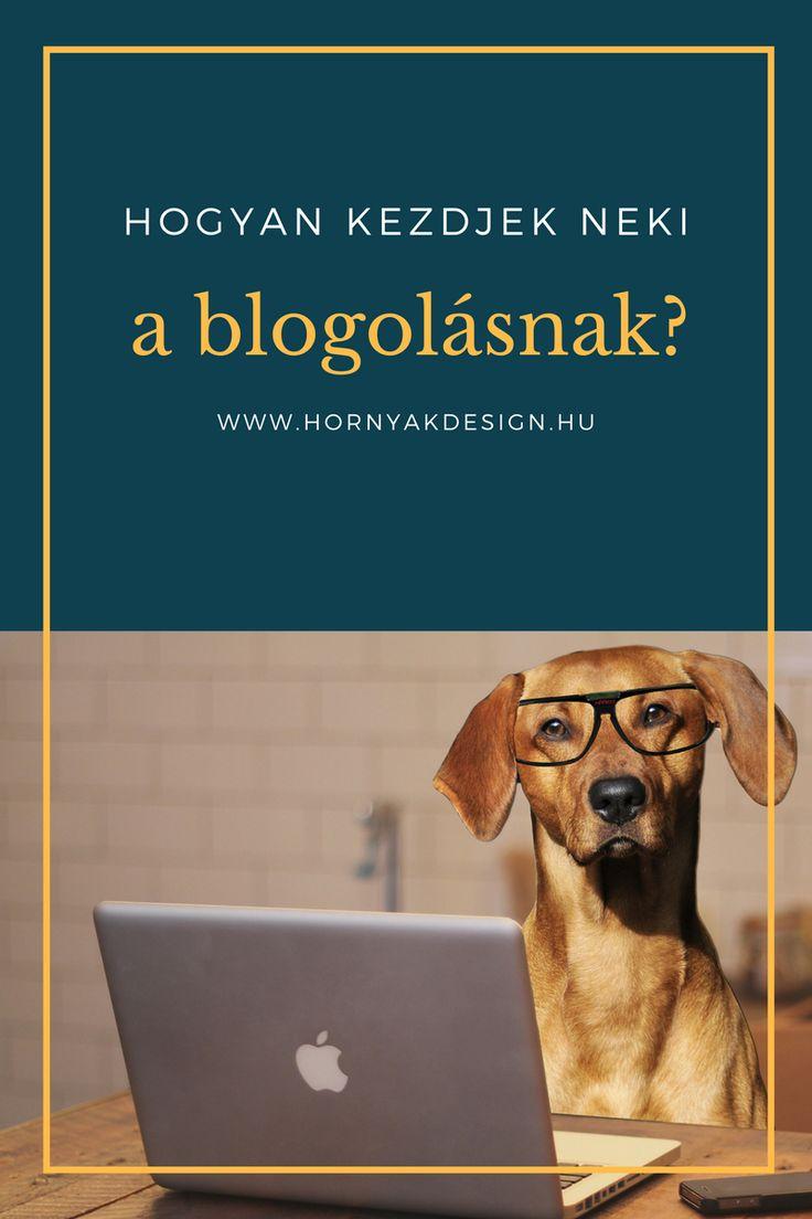 Hogyan kezdjek neki a blogolásnak?