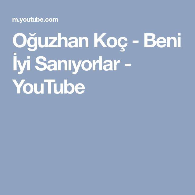 Oguzhan Koc Beni Iyi Saniyorlar Youtube Singer Music Mobile Boarding Pass