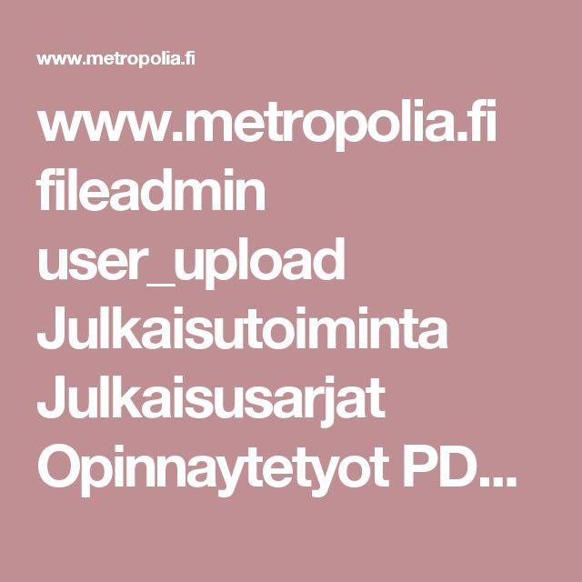 www.metropolia.fi fileadmin user_upload Julkaisutoiminta Julkaisusarjat Opinnaytetyot PDF Opinnaytetyot_2.pdf