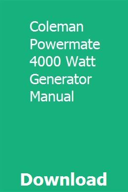 Coleman Powermate 4000 Watt Generator Manual | facrivitpo