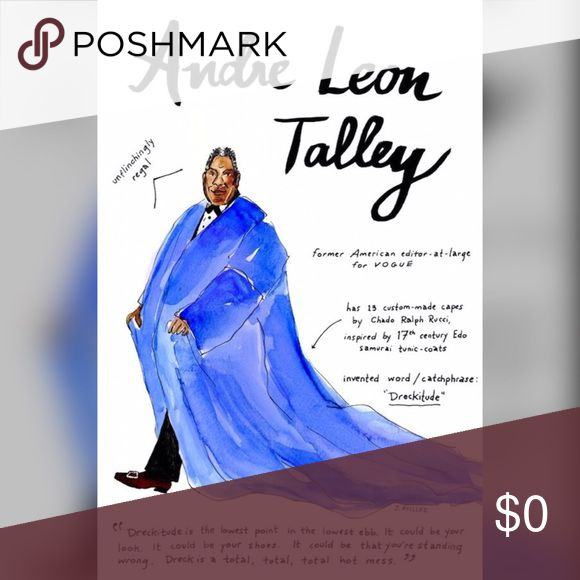 Andre Leon Talley If you must be a mess be Dreckitude Other