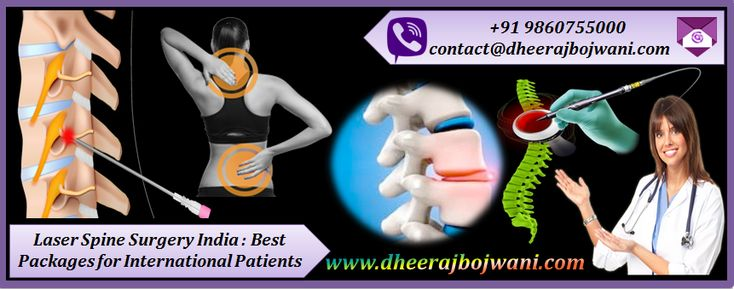 Laser Spine Surgery India with Dheeraj Bojwani Group offers Best Packages for International Patients by Best surgeons with less amount cost.