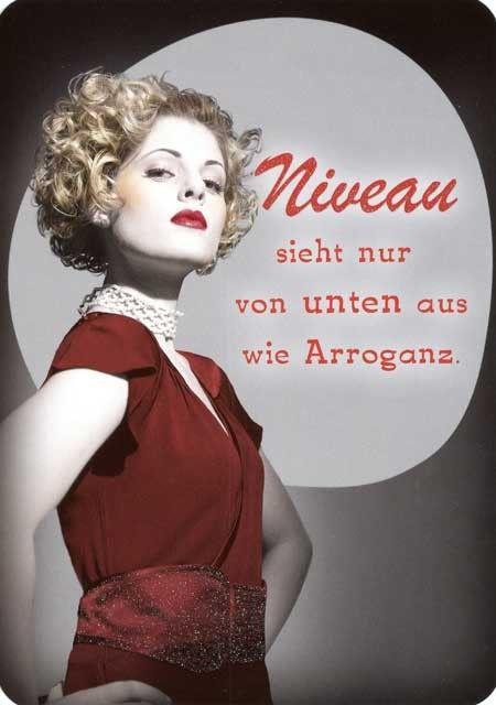 Lustige Postkarten Sprüche – Niveau sieht nur von unten aus wie Arroganz.