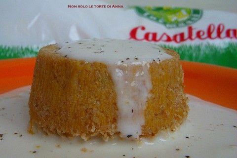 Budino di Zucca con Fonduta di Casatella - Non solo le Torte di Anna