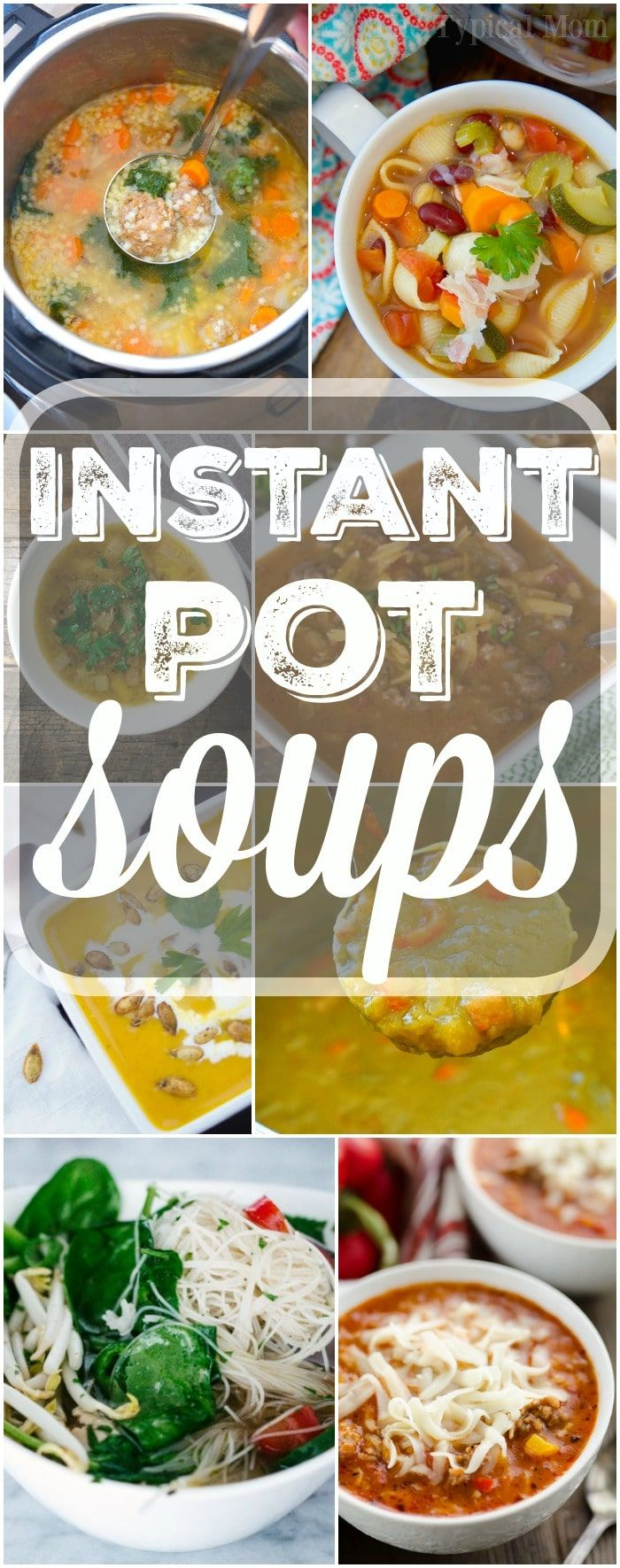 A great list of your favorite Instant Pot soup recipes are here for you to choose from! Get our your pressure cooker this winter and try something new for dinner. Creamy and healthy options all made in less than 30 minutes and sure to please everyone in your family, even your kids. #instantpot #pressurecooker #soups #soup #recipes #easy #healthy via @thetypicalmom