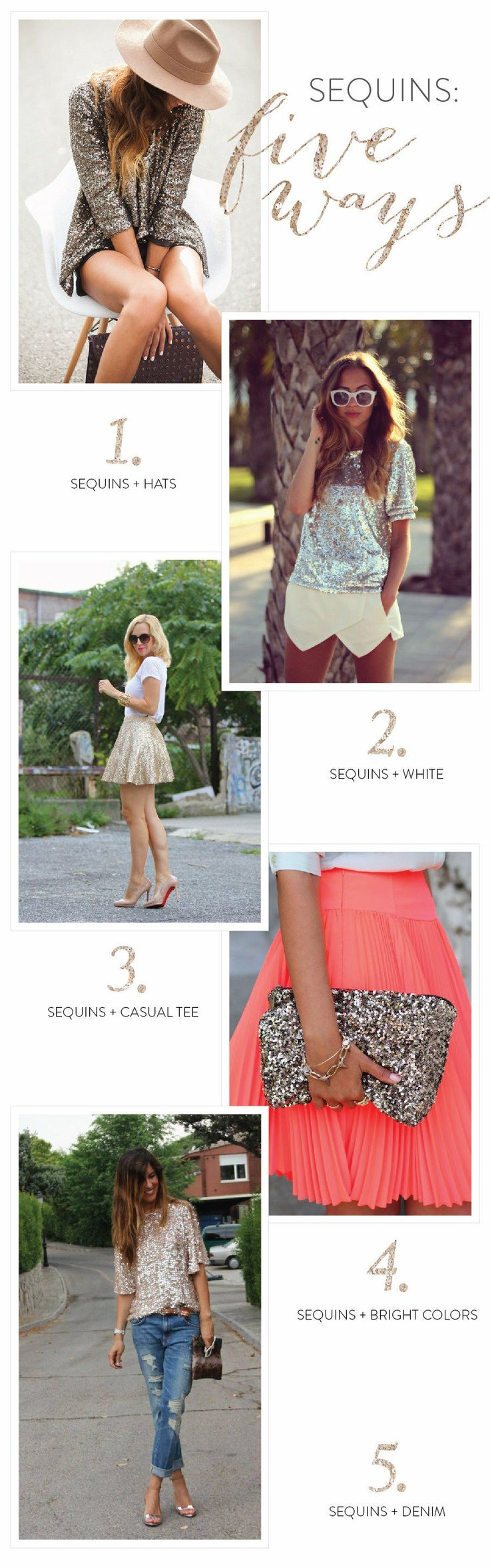 5 Ways to Wear Summer Sequins from The Glitter Guide  Read more - http://www.stylemepretty.com/living/2013/08/15/5-ways-to-wear-summer-sequins-from-the-glitter-guide/