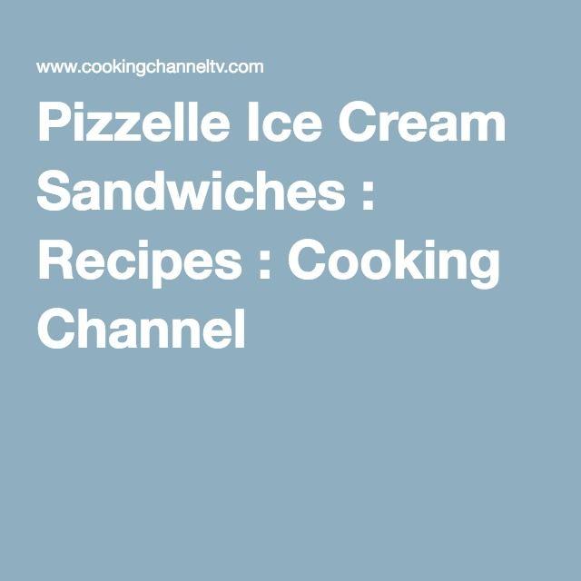 Pizzelle Ice Cream Sandwiches - Giada