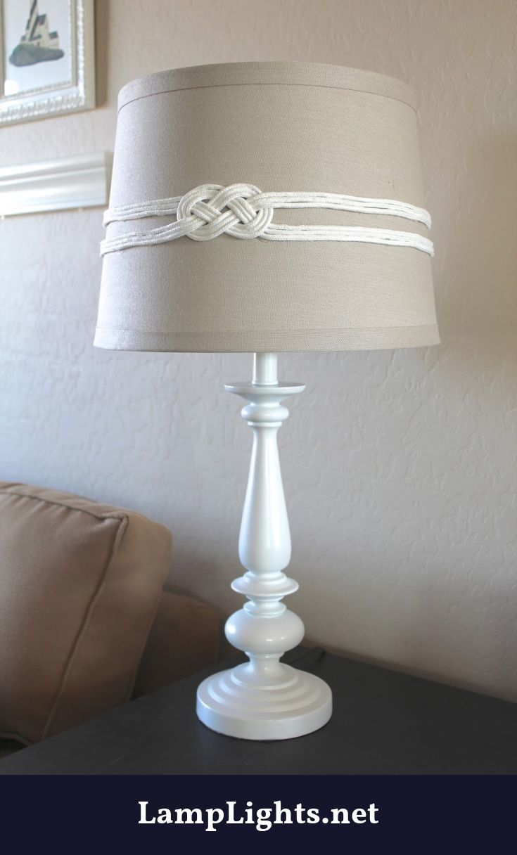 Probably The Most Overlooked Item When Redecorating Is The Lighting It Is A Common Mistake To Think That To Change Nautical Diy Diy Lamp Shade Nautical Decor