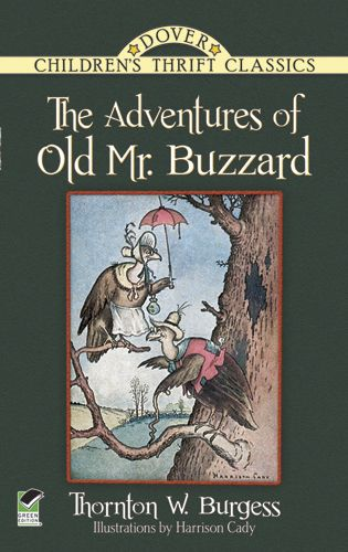 The Adventures of Old Mister Buzzard (ILLUSTRATED): A Vintage Collection Edition