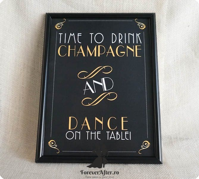 Mesaj pentru nunta Time to Drink Champagne and Dance on the Table!