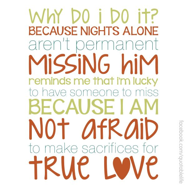 Long distance love... Why Do I Do It? This is intended for military wives, but it also works for trucker wives