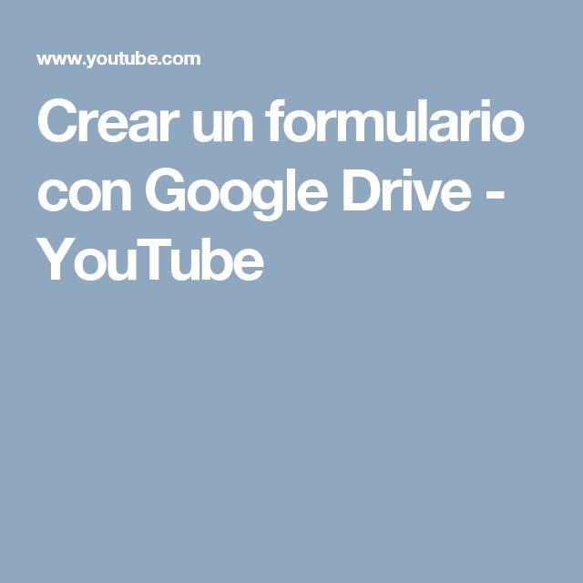 Crear un formulario con Google Drive - YouTube