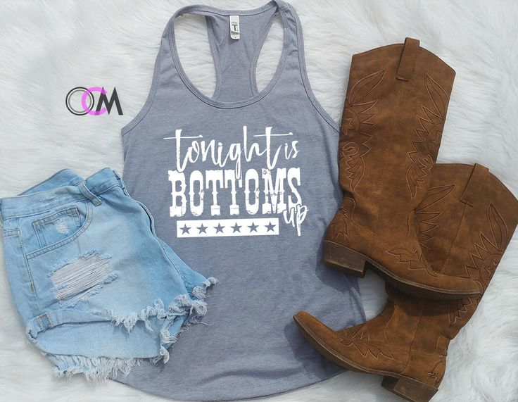 Tonight is Bottoms Up Shirt, Country Concert Tank, Brantley Gilbert Concert Shirt, Bottoms Up Tank by 1OneCraftyMomma on Etsy