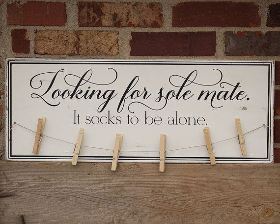 Laundry Room Decor Quot Looking For Sole Mate It Socks To Be Alone Quot Laundry Room Sign For Lost