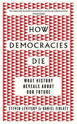 How Democracies Die   Best Political Books   Pinterest