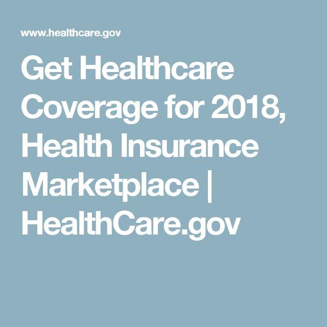 Get Healthcare Coverage for 2018, Health Insurance Marketplace | HealthCare.gov