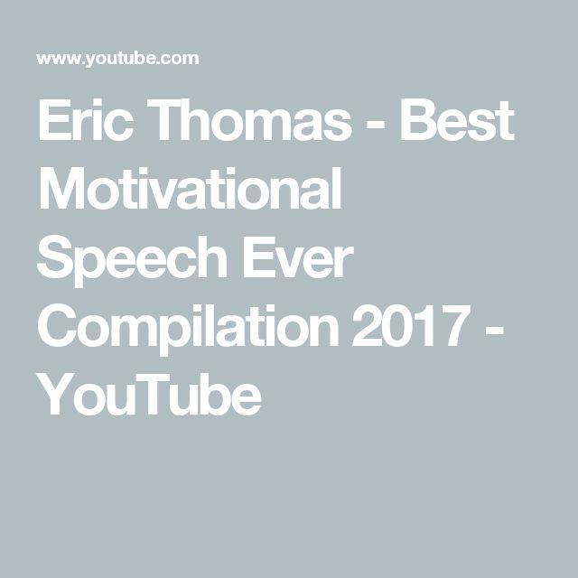 Eric Thomas - Best Motivational Speech Ever Compilation 2017 - YouTube