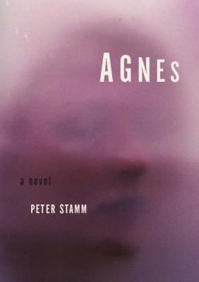 Agnes / Peter Stamm