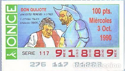 España. ONCE. 1990. Quijote: Con estas promesas … Fecha: 3 Oct. El número puede variar