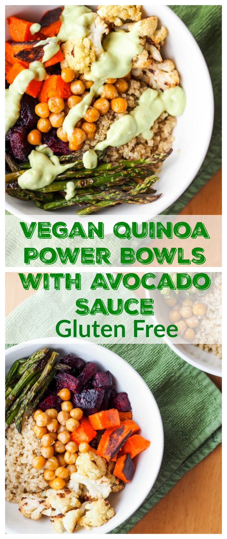 Vegan Quinoa Power Bowls with Roasted Veggies and Avocado Sauce are made with oven roasted beets, sweet potatoes, cauliflower, asparagus and pan toasted chickpeas, served over a fluffy bed of quinoa and drizzled with a creamy and flavorful avocado dressing. The ultimate feel good meal.  Gluten Free too.