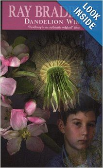 Dandelion Wine: Ray Bradbury