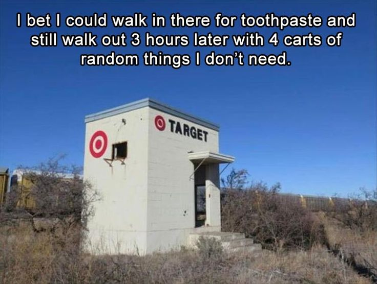 Funny, Memes, Pictures: I-bet-my-wife-could-still-walk-into-this-target-for-milk-and-walk-out-with-3-carts-full-of-clothes