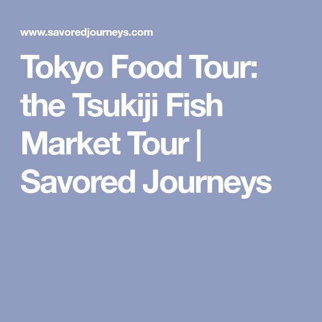 Tokyo Food Tour: the Tsukiji Fish Market Tour | Savored Journeys