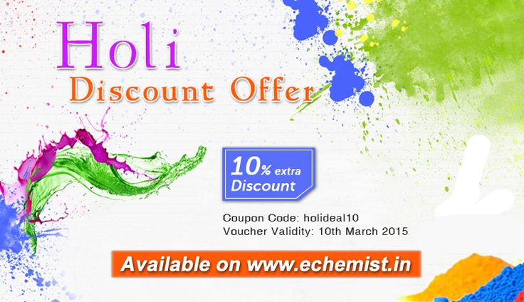 Holi Discount Offer.. Get 10% extra discount (Use Voucher Code: holideal10) on your total purchase at http://www.eChemist.in