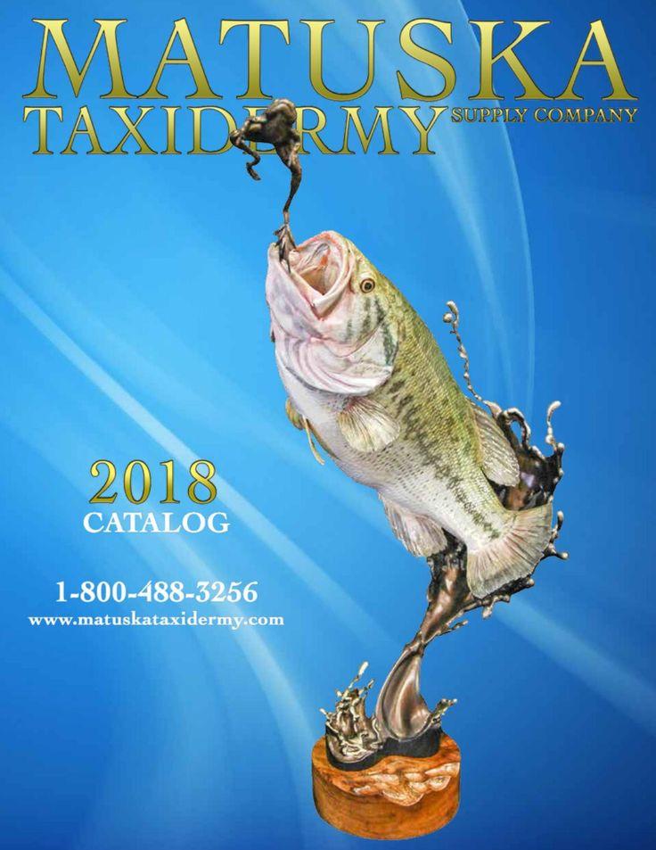 Check out the new 2018 Matuska Taxidermy Supply Co Catalog!