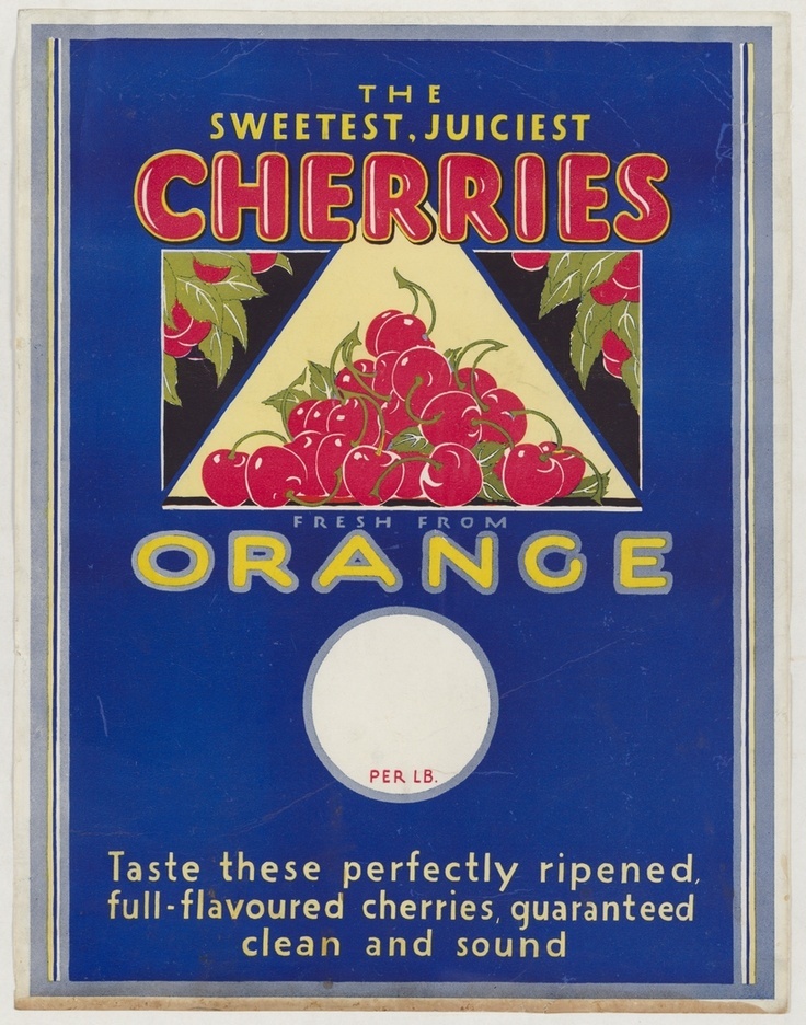 The sweetest, juiciest cherries fresh from Orange [poster] : Taste these perfectly ripened, full-flavoured cherries, guaranteed clean and sound, 1930s.     http://www.sl.nsw.gov.au/discover_collections/history_nation/agriculture/produce/juicy