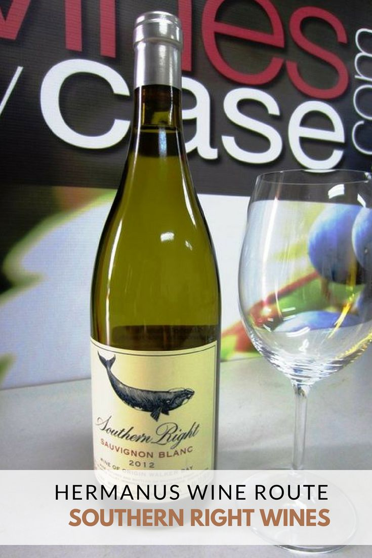 """Southern Right Wines in Hermanus produces a popular Sauvignon Blanc and Pinotage with labels depicting the southern right whale."""