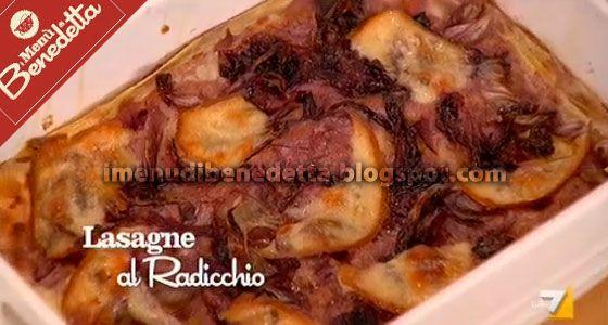 Lasagne al Radicchio   la ricetta di Benedetta Parodi