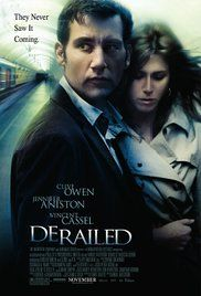 Derailed Full Movie Hd. When two married business executives having an affair are blackmailed by a violent criminal, the two must turn the tables on him to save their families.