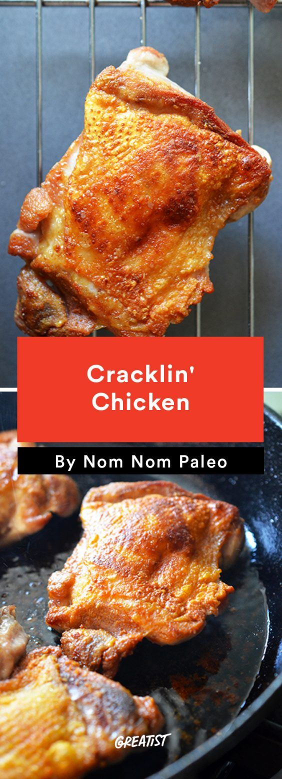 1. Cracklin' Chicken #greatist http://greatist.com/eat/nom-nom-paleo-favorite-recipes