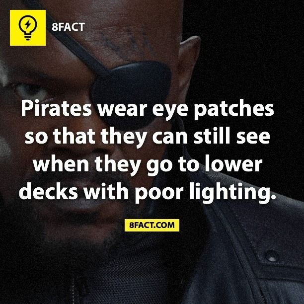 Do you know the real purpose of eyepatches? #8fact #Pirate #History >>Get our daily newsletter here: http://8fact.com/