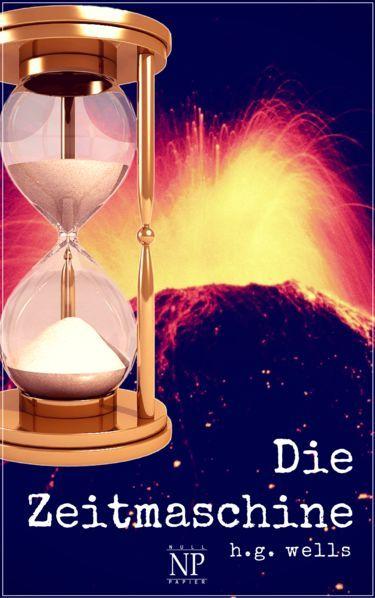 H. G. Wells: Die Zeitmaschine