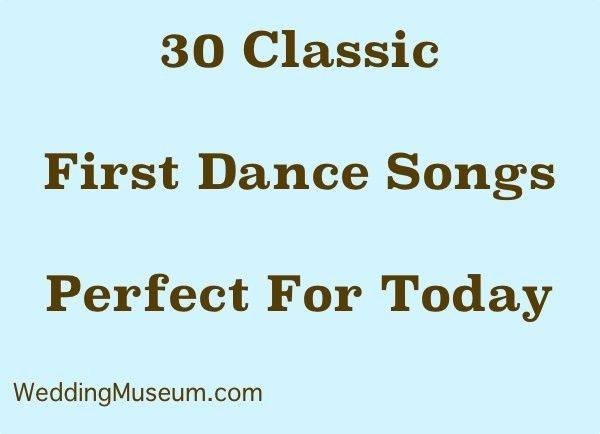 30 Classic First Dance Songs Perfect For Today
