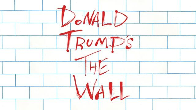 "Donald Trump's The Wall. Found footage feature film covering the life and times of Donald J. Trump set to the album ""The Wall"" by Pink Floyd."